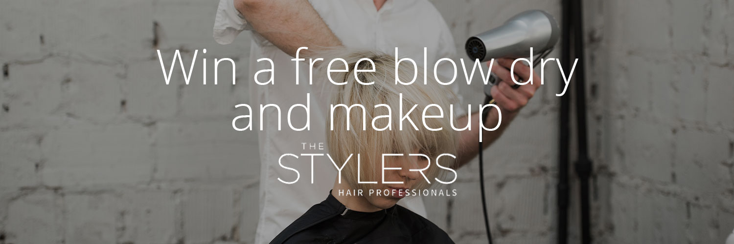 Win a free blow dry and makeup from The Stylers